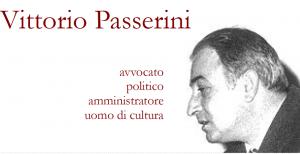 Vittorio Passerini avvocato, politico,amministratore ,uomo di cultura.